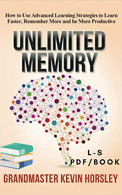 Unlimited Memory: How to Use Advanced Learning Strategies to Learn Faster PDF/EP