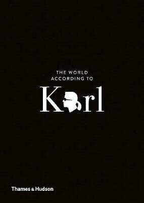 The World According to Karl The Wit and Wisdom of Karl Lagerfeld 9780500293935