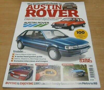 Practical Classics magazine The Enthusiast's guide to Austin Rover Buying Fixing