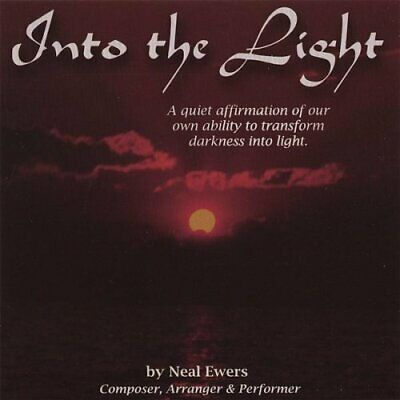 Neal Ewers - Into The Light: A Quiet Affirmation Of Our Own Abi New Cd