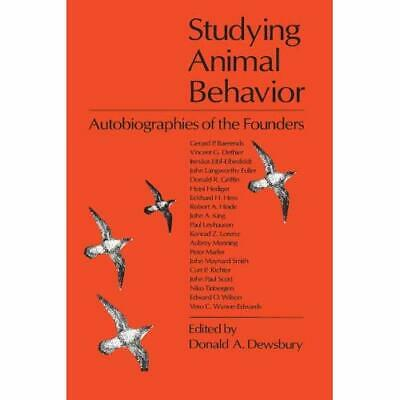 Studying Animal Behavior : Autobiographies of the Found - Paperback NEW Donald A