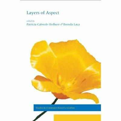 Layers of Aspect (Center for the Study of Language and  - Paperback NEW P Cabred