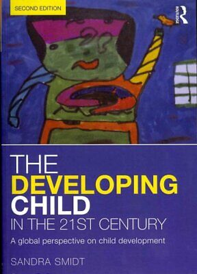 The Developing Child in the 21st Century A global perspective o... 9780415658669