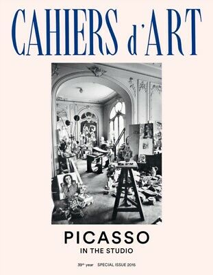 CAHIERS DART SPECIAL ISSUE 2015 PICASSO, Leal, Brigitte, Hindry, ...