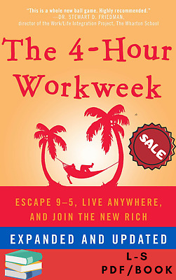 The 4-Hour Work Week : Escape 9-5, Live Anywhere, and Join the New Rich PDF/EPUB