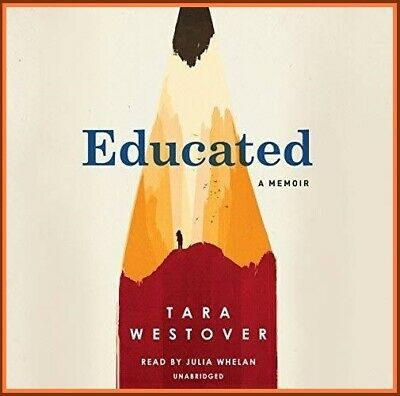 Educated A Memoir By: Tara Westover  AUDIOBOOK (e-Delivery)