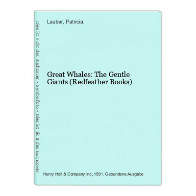 Great Whales: The Gentle Giants (Redfeather Books) Lauber, Patricia:
