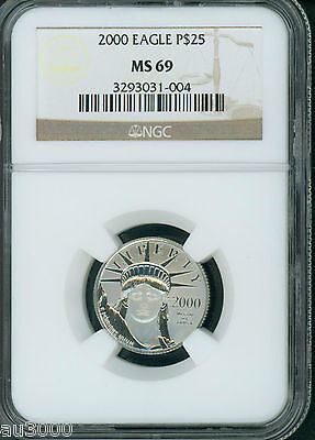2000 $25  STATUE of LIBERTY PLATINUM 1/4 Oz. EAGLE NGC MS69 STUNNING !