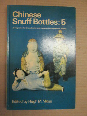 Good - Chinese Snuff Bottles: 5. May 1969 - Moss, Hugh M. (edit). 1969-01-01   H