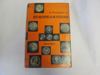 Good - A Catalogue of European Coins. - Fred Reinfeld 1966-01-01   Oak Tree Pres