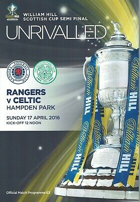 2016 Scottish Cup Semi Final Rangers v Celtic Official Programme 17th April 2016