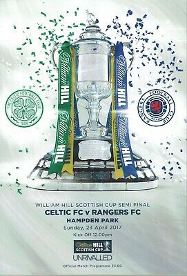 2017 Scottish Cup Semi Final Celtic v Rangers Official Programme 23rd April 2017