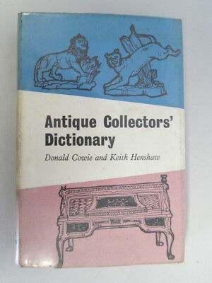 Acceptable - Antique collectors' dictionary - Keith Henshaw, Donald Cowie 1962-0