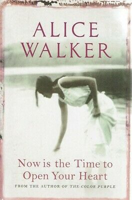 Now Is The Time To Open Your Heart by Walker Alice - Book - Paperback