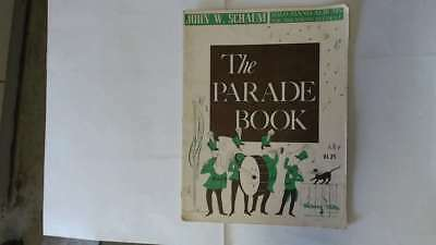 Good - The Parade Book for Piano - John W.Schaum Not stated Some light pencil ma