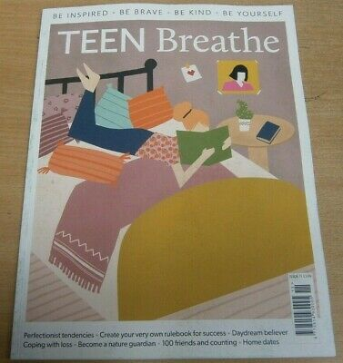 Teen Breathe magazine #11 2019 Perfectionist Tendencies Coping with Loss & more