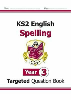 KS2 English Targeted Question Book: Spelling - Year 3 by CGP Books 9781782941279