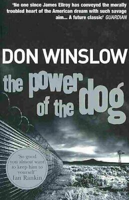 The Power of the Dog by Don Winslow 9780099464983 (Paperback, 2006)