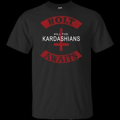 Men's Tee Kill The Kardashians Holt Awaits Slayer Gary Holt Exodus T-Shirt S 6XL