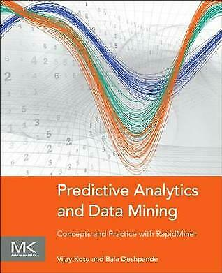 [PDF] Predictive Analytics and Data Mining Concepts and Practice with RapidMiner