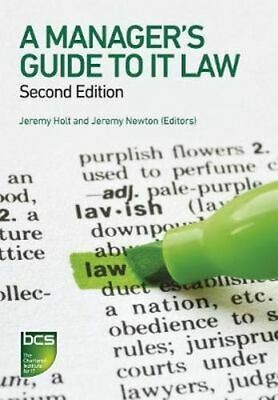 NEW A Manager's Guide to IT Law By Jeremy Holt Paperback Free Shipping