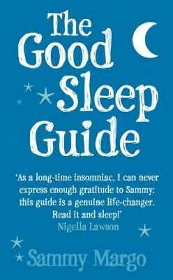 NEW The Good Sleep Guide By Sammy Margo Paperback Free Shipping