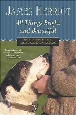 All Things Bright and Beautiful (All Creatures Great and Small) Herriot, James