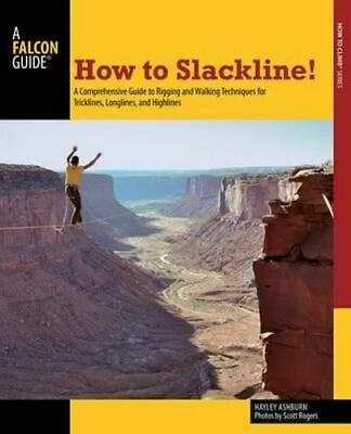 NEW How to Slackline! By Hayley Ashburn Paperback Free Shipping