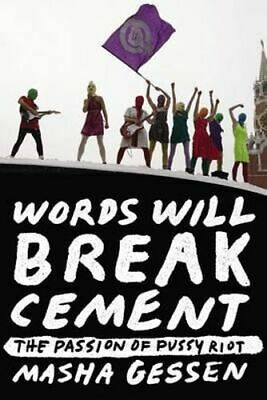 NEW Words Will Break Cement By Masha Gessen Paperback Free Shipping