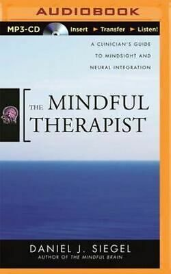NEW The Mindful Therapist By Daniel J Siegel CD in MP3 Format Free Shipping