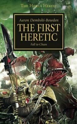 Horus Heresy: The First Heretic by Aaron Dembski-Bowden 9781844168842