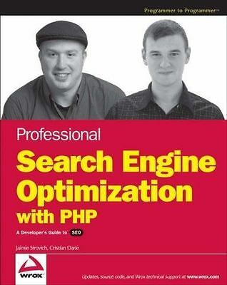 Professional Search Engine Optimization with PHP: A Developer's Guide to SEO Ja