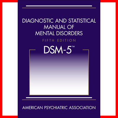 DSM-5 Diagnostic and Statistical Manual of Mental Disorders DSM-5-NEW EB0OK
