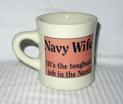 Navy Wife (It's the toughest job in the Navy) - Heavy Ceramic Coffee Mug