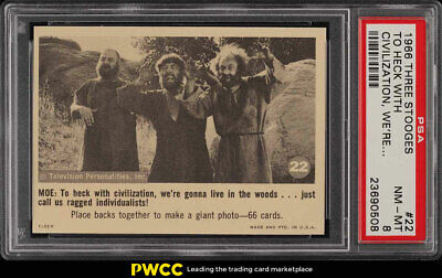1966 Fleer The 3 Stooges To Heck With Civilization, We're #22 PSA 8 NM-MT (PWCC)