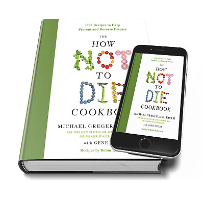 The How Not to Die Cookbook by Michael Greger M.D (E-Book) PDF -  EPUB -MOBI