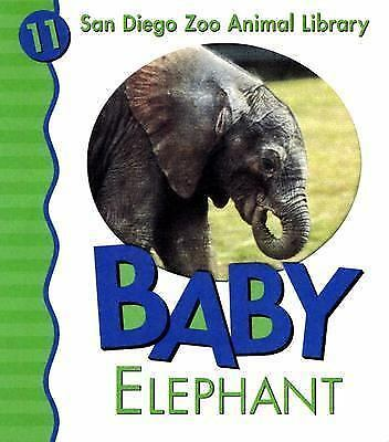 Baby Elephant (San Diego Zoo Animal Library) Shively, Julie D. Hardcover
