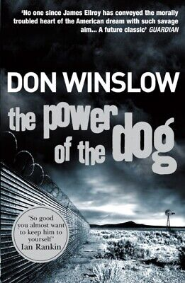The Power Of The Dog (Paperback), Winslow, Don, 9780099464983