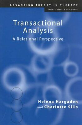 Transactional Analysis A Relational Perspective by Helena Hargaden 9781583911204