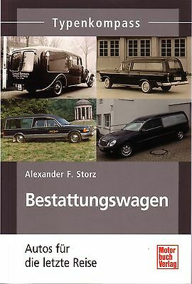 Book - Hearses Funeral Cars German Mercedes Opel Ford - Bestattungswagen - Storz