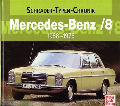 Book - Mercedes 200 220 230 1968-76 W114 W115 - Brochure Photos Hearse Ambulance