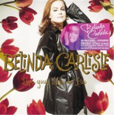 Belinda Carlisle-Live Your Life Be Free CD with DVD NEW