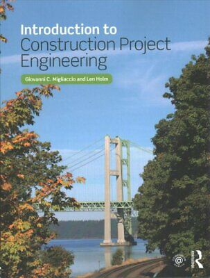 Introduction to Construction Project Engineering 9781138736580 (Paperback, 2018)