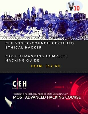 ​CEH v10 Exam 312-50:EC-Council Ethical Hacker Training Guide with Labs Practice