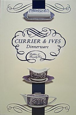 Currier and Ives Dinnerware by Randy & Debbie Coe (2015, Paperback) 1st Edition