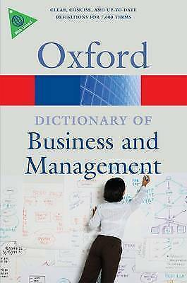 Law, Jonathan, A Dictionary of Business and Management (Oxford Quick Reference),