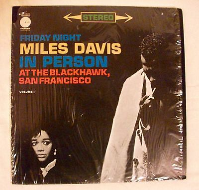Miles Davis In Person Friday Night At The Blackhawk Columbia Records LE-10018
