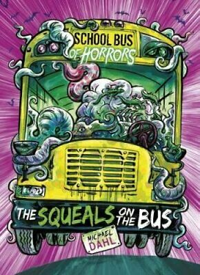 The Squeals on the Bus by Michael Dahl 9781474759359 (Paperback, 2018)