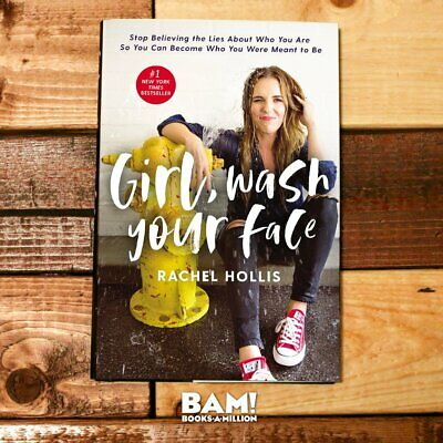 Girl, Wash Your Face by Rachel Hollis  [ E-B00K, PDF, EPUB, Kindle ]