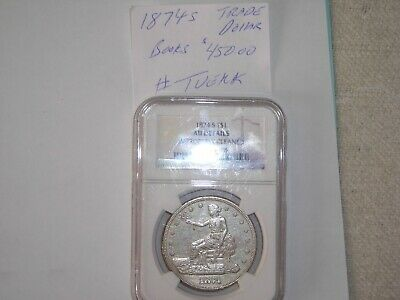 1874-S TRADE Silver Dollar 1874S LOT #1 NGC AU DETAILS ,HIGH GRADE BOOKS $450.00
